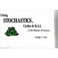 George C Lane - Self Managed Trading With Stochastics